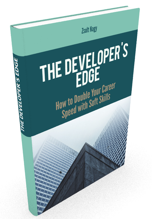 The Developer's Edge - How to Double Your Career Speed with Soft Skills